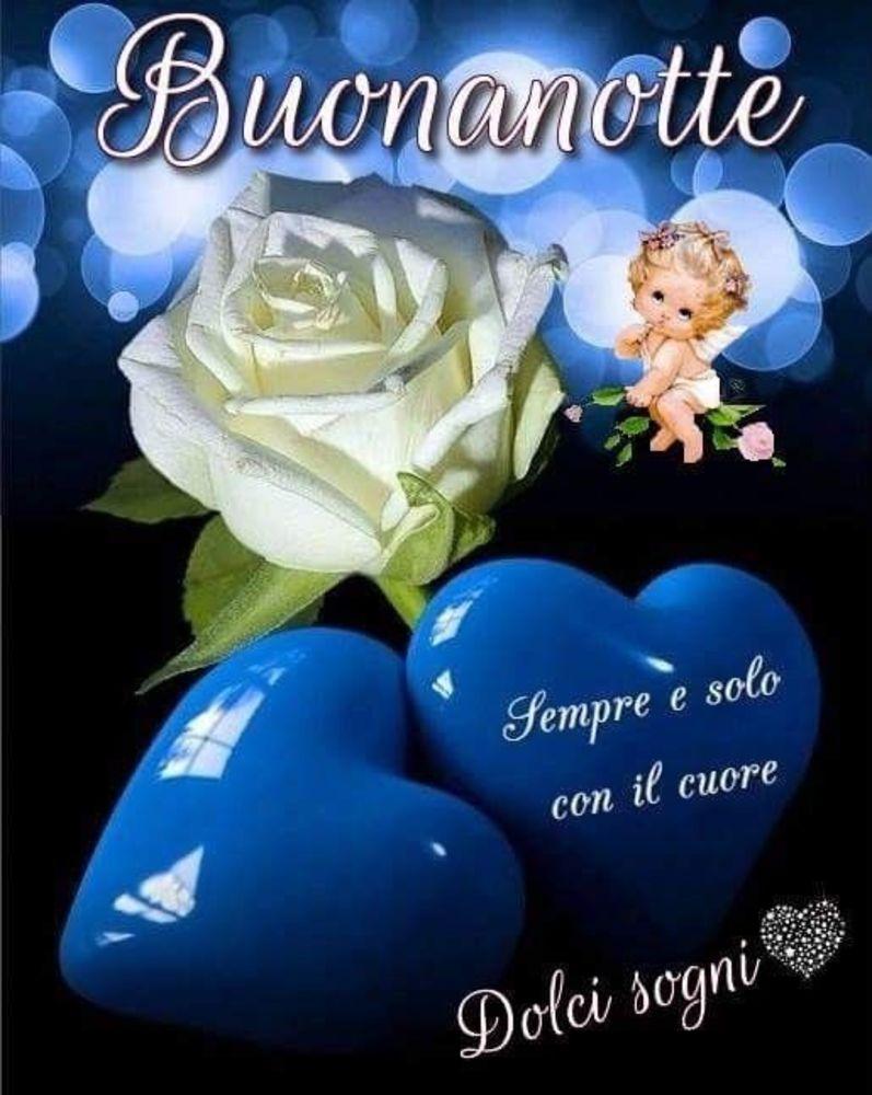 Immagini Di Buonanotte Sempre E Solo Con Il Cuore Pagina 11 Di 101